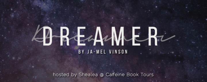 SIGN UP: Blog tour for Dreamer by Ja-Mel Vinson