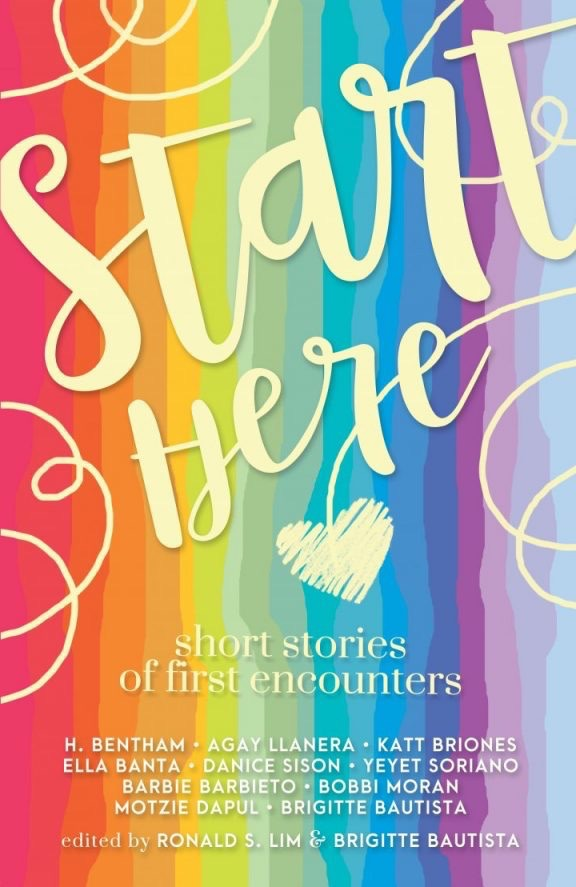 Start Here anthology edited by Brigitte Bautista & Ronald S. Lim
