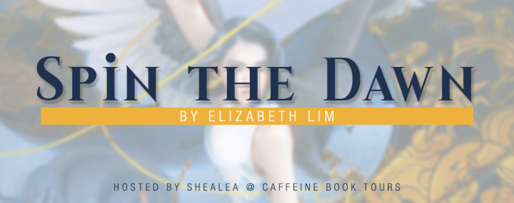 SIGN UP: Blog tour for Spin the Dawn by Elizabeth Lim