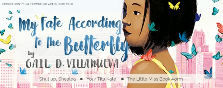 SIGN UP: Blog/Bookstagram tour for My Fate According to the Butterfly by Gail D. Villanueva