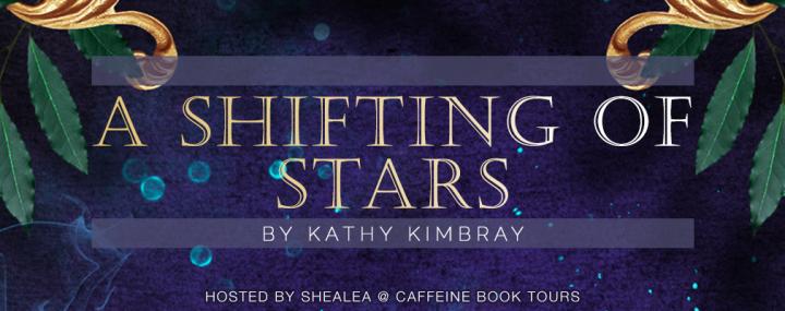 5 reasons to pick up A Shifting of Stars by Kathy Kimbray (ft.giveaway)