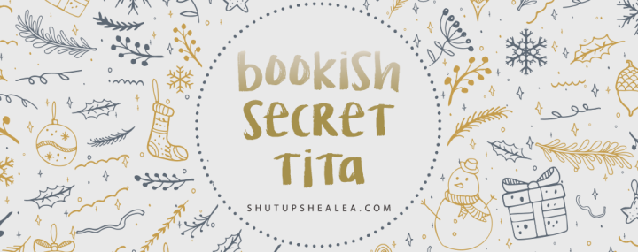 Sign up for Bookish Secret Tita 2019!